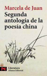 SEGUNDA ANTOLOGIA DE LA POESIA CHINA