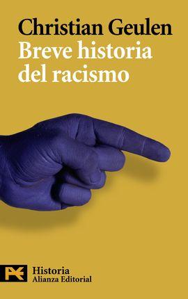 BREVE HISTORIA DEL RACISMO [BOLSILLO]