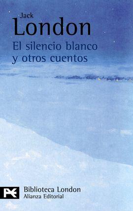 SILENCIO BLANCO Y OTROS CUENTOS, EL