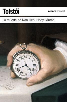 MUERTE DE IVAN ILICH. HADYI MURAD, LA [BOLSILLO]
