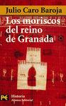 MORISCOS DEL REINO DE GRANADA, LOS
