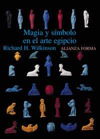 MAGIA Y SÍMBOLO EN EL ARTE EGIPCIO