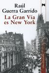 GRAN VÍA ES NEW YORK, LA