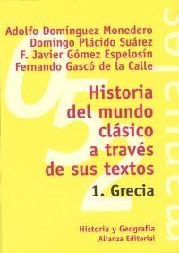 HISTORIA DEL MUNDO CLASICO A TRAVES DE SUS TEXTOS