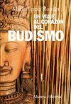 UN VIAJE AL CORAZON DEL BUDISMO