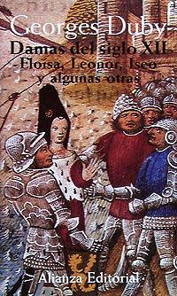 DAMAS DEL SIGLO XII. ELOISA, LEONOR, ISEO Y ALGUNAS OTRAS