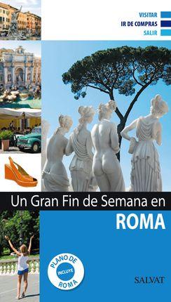 ROMA -UN GRAN FIN DE SEMANA