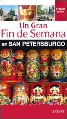 SAN PETERSBURGO, UN GRAN FIN DE SEMANA EN -SALVAT