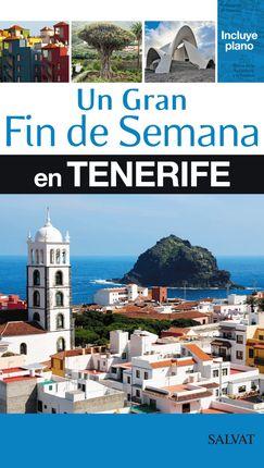 TENERIFE, UN GRAN FIN DE SEMANA EN -SALVAT