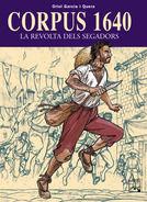 CORPUS 1640. LA REVOLTA DELS SEGADORS