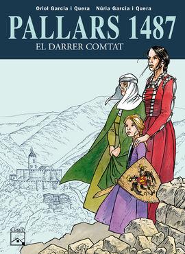 PALLARS 1487. EL DARRER COMTAT