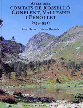 ATLES DELS COMTATS DE ROSSELLO, CONFLENT, VALLESPIR I FENOLLET (759-991)