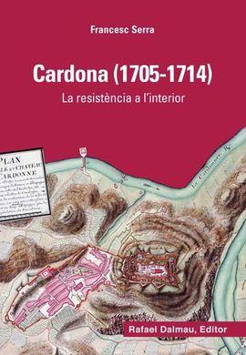 CARDONA (1705-1714). LA RESISTÈNCIA A L'INTERIOR