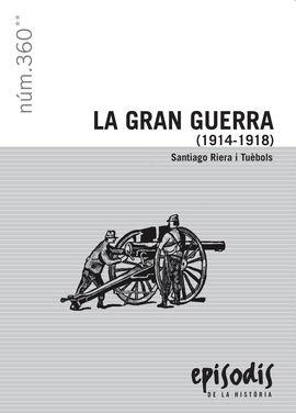 GRAN GUERRA, LA (1914-1918)