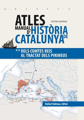ATLES MANUAL D'HISTÒRIA DE CATALUNYA 2. DELS OMTES REIS AL TRACTAT DELS PIRIN