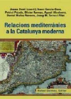 RELACIONS MEDITERRÀNIES A LA CATALUNYA MODERNA