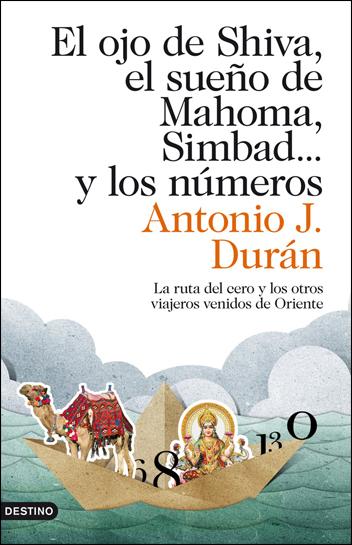 OJO DE SHIVA, EL SUEÑO DE MAHOMA, SIMBAD... Y LOS NÚMEROS, EL
