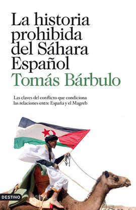 HISTORIA PROHIBIDA DEL SAHARA ESPAÑOL, LA
