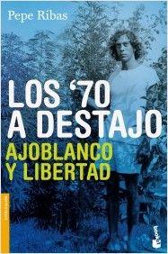 70 A DESTAJO, LOS