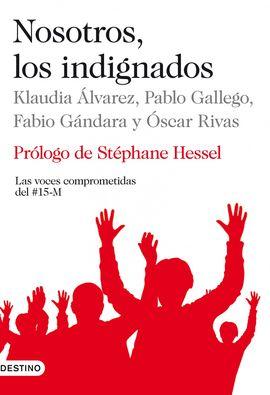 NOSOTROS, LOS INDIGNADOS