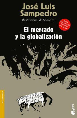 MERCADO Y LA GLOBALIZACION, EL [BOLSILLO]