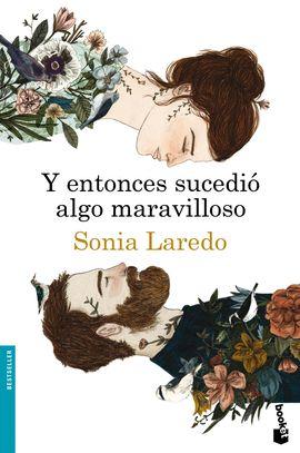 Y ENTONCES SUCEDIO ALGO MARAVILLOSO [BOLSILLO]