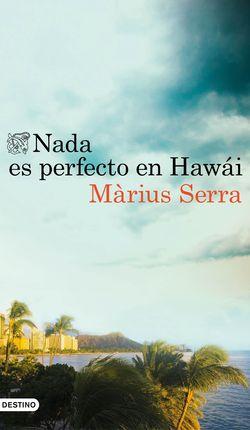 NADA ES PERFECTO EN HAWAI