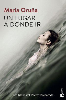 UN LUGAR A DONDE IR [BOLSILLO]