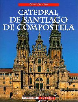 CATEDRAL DE SANTIAGO DE COMPOSTELA -IBERICA TURISMO EVEREST