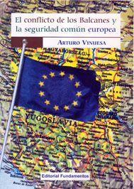CONFLICTO DE LOS BALCANES Y LA SEGURIDAD COMUN EUROPEA, EL