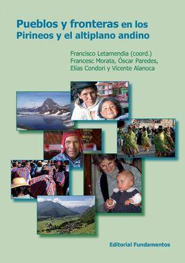 PUEBLOS Y FRONTERAS EN LOS PIRINEOS Y EL ALTIPLANO