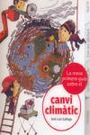 CANVI CLIMATIC, LA MEVA PRIMERA GUIA SOBRE EL