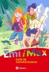 EMI Y MAX: GUIA DE SUPERVIVENCIA
