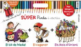SUPER PINTA I ESCRIU. EL TIO DE NADAL + EL CAGANER + ELS REIS D'ORIENT