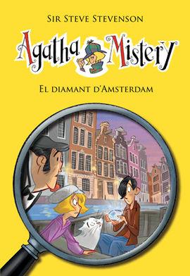 AGATHA MISTERY 19. EL DIAMANT D'AMSTERDAM