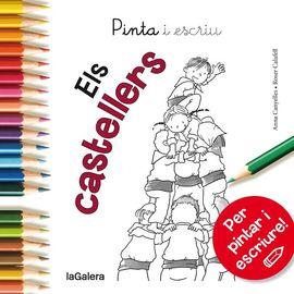 CASTELLERS, ELS -PINTA I ESCRIU