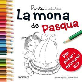 MONA DE PASQUA, LA -PINTA I ESCRIU