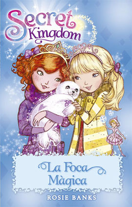 SECRET KINGDOM 20. LA FOCA M�GICA