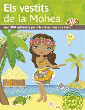 VESTITS DE LA MOHEA, ELS