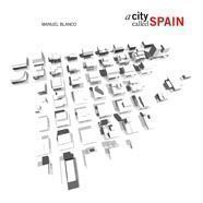 A CITY CALLED SPAIN