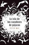 LA ISLA DE LOS CAZADORES DE PÁJAROS