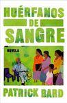 HUERFANOS DE SANGRE