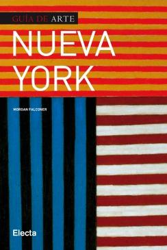 NUEVA YORK. GUIA DEL ARTE