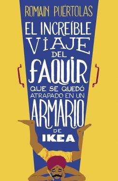INCREIBLE VIAJE DEL FAQUIR QUE SE QUEDO ATRAPADO EN UN ARMARIO DE IKEA, EL