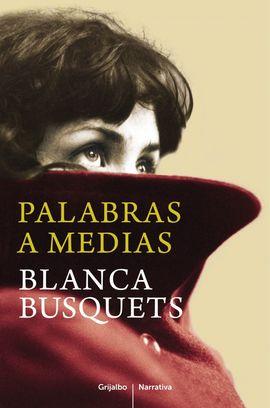 PALABRAS A MEDIAS