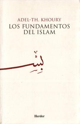 FUNDAMENTOS DEL ISLAM, LOS