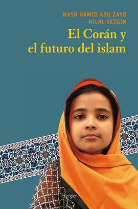 CORAN Y EL FUTURO DEL ISLAM, EL