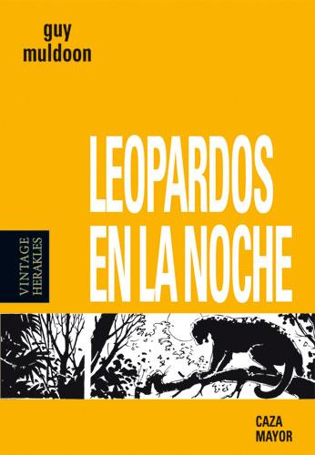 LEOPARDOS EN LA NOCHE