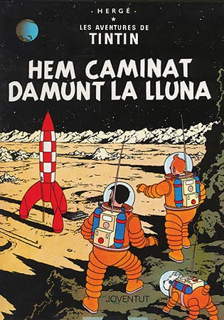 HEM CAMINAT DAMUNT LA LLUNA [CAT] -TINTIN [COMIC]