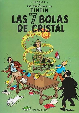 7 BOLAS DE CRISTAL, LAS -TINTIN [COMIC]